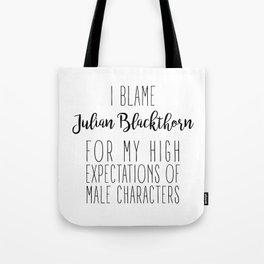 High Expectations - Julian Blackthorn Tote Bag