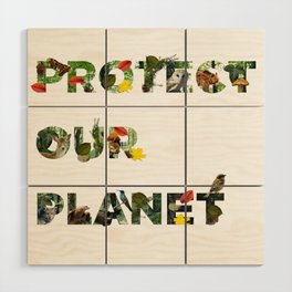 Protect Our Planet Wood Wall Art