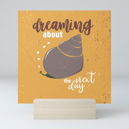 Dream about the next day Mini Art Print