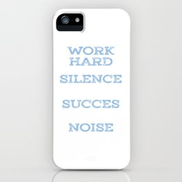 """Motivational & Inspirational Tee for person who """"Work hard"""" for achievement and success in life came iPhone Case"""