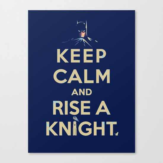 Keep Calm: Knight Canvas Print
