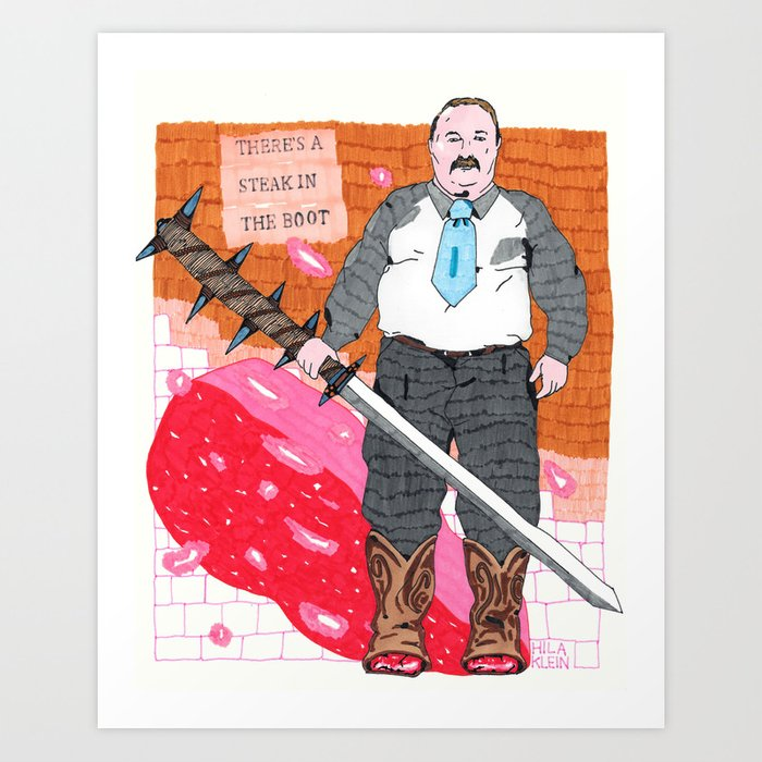 Steak in The Boot Art Print