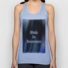 Abide In Awareness Inspiration Unisex Tank Top