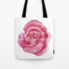 I Paint Flowers Tote Bag