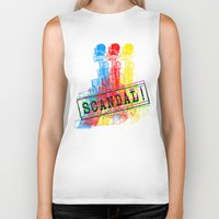 scandal Biker Tanks featuring Scandal Scandal Scandal by Genco Demirer