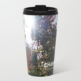 Be The Change You Wish To See Travel Mug