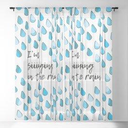 Siiinging in the Rain Sheer Curtain