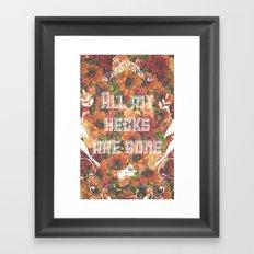 Hecks Are Gone Framed Art Print