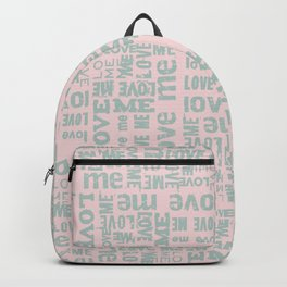 Valentine Love Me Typography Pattern - Mix & Match with Simplicty of life Backpack