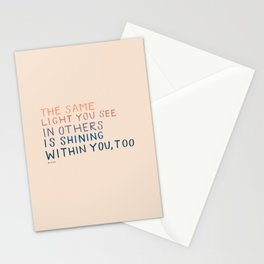 The Same Light You In Others Is Shining Within You, Too Stationery Cards