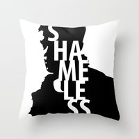 shameless Throw Pillows featuring Shameless by trenchcoatandimpala