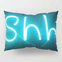 Shh Pillow Sham