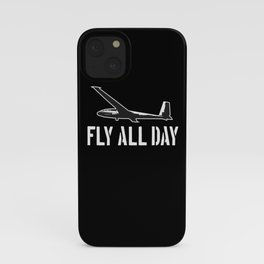Glider Pilot Fly all Day iPhone Case