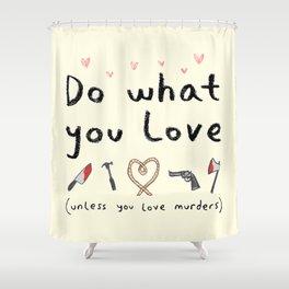Motivational Poster Shower Curtain