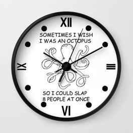Sometimes I was an Octopus Wall Clock