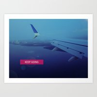Keep going... Art Print