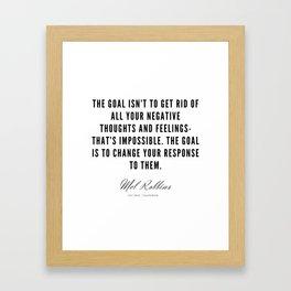 36  | Mel Robbins Quotes | 190802 Framed Art Print