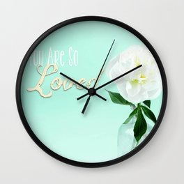 You Are So Loved - Peony in Aqua Wall Clock
