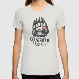 Not all who wander are lost - Wanderlust T-shirt