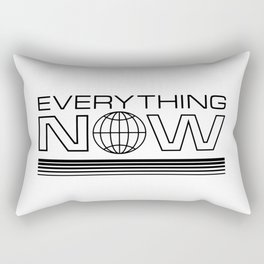 Everything Now Rectangular Pillow