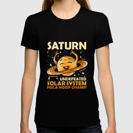 Saturn Undefeated Hula Hoop Champion Gift T-shirt