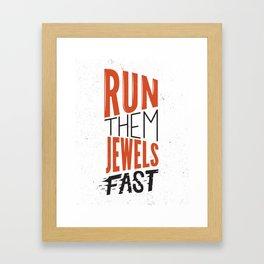 Run Them Jewels Framed Art Print