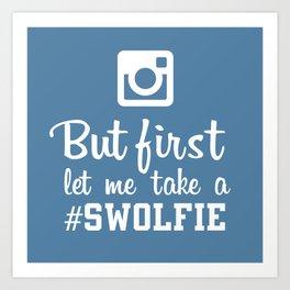 #swolfie Art Print