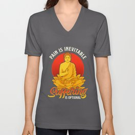 Pain Is Inevitable Suffering Is Optional Stoicism Unisex V-Neck