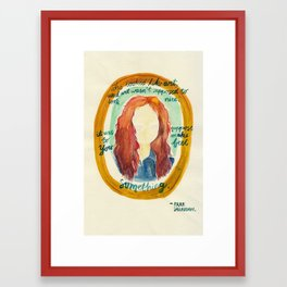 Feel Something Framed Art Print