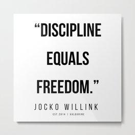 69  | 200412  |  Jocko Willink Quotes Metal Print