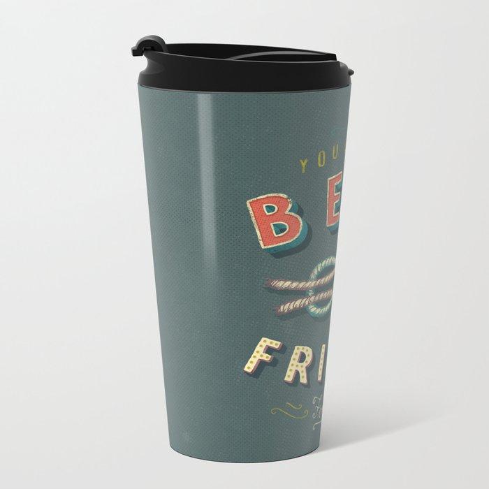 Best Friend Metal Travel Mug