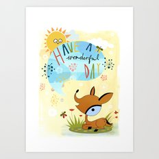 have a wonderful day Art Print