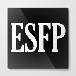 ESFP Metal Print
