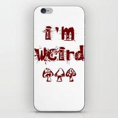 I'M WEIRD iPhone & iPod Skin