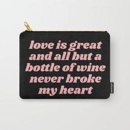love is great Carry-All Pouch