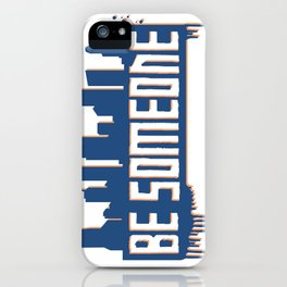 Be Someone - HTX - Navy iPhone Case