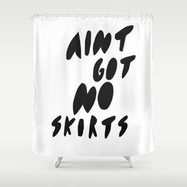 Ain't got no Shower Curtain