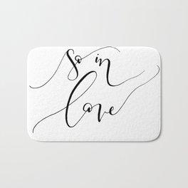"""""""So In Love"""" Bath Mat"""