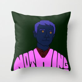 Nothing Happens to Me Throw Pillow