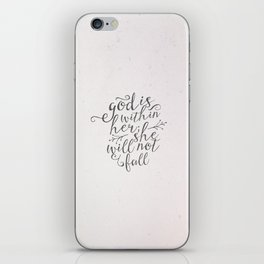 SHE WILL NOT FALL iPhone Skin