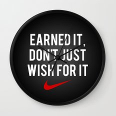 Nike Earned It, Don't Just Wish for It. Wall Clock