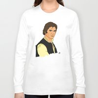 han solo Long Sleeve T-shirts featuring Han Solo by Bleachydrew
