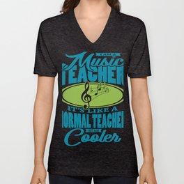 My Music Teacher Is Cooler Teacher Gift Unisex V-Neck