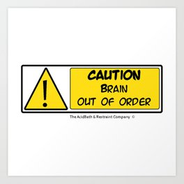 Brain out of Order Art Print