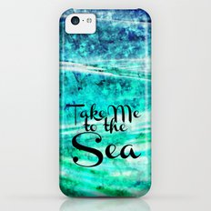 TAKE ME TO THE SEA - Typography Teal Turquoise Blue Green Underwater Adventure Ocean Waves Bubbles iPhone 5c Slim Case
