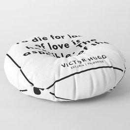 38  | Victor Hugo Quotes | 190830 Floor Pillow