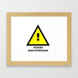 Peligro! Hago Pendejadas Framed Art Print