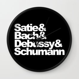 Satie and Bach and Debussy and Schumann, black bg Wall Clock