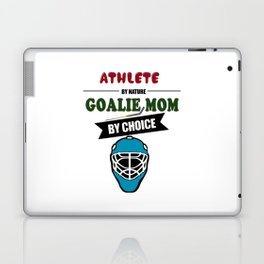 Athlete By Nature Goalie Mom By Choice Hockey Laptop & iPad Skin