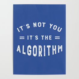 Blame the Social Media Algorithm Poster